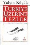 1 - Türkiye Üzerine Tezler