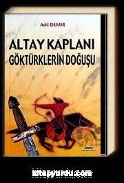 Altay Kaplanı Göktürklerin Doğuşu