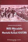 Osmanlı Belgelerinde Milli Mücadele ve Mustafa Kemal Atatürk