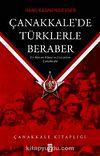 Çanakkale'de Türklerle Beraber & Bir Alman Albayının Gözünden Çanakkale