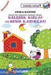 Sevecen ilee Tomurcuk Etkinlik Kitabı 1 / Kelebek Kızlar ve Deniz Kabukları