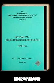 Kaynakçalı Ermeni Meselesi Kronolojisi (1878-1923)