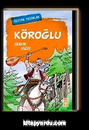 Köroğlu & Cesur Yiğit