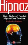 Hipnoz & Kolay Kullanımlı Kendini Hipnoz Etme Teknikleri