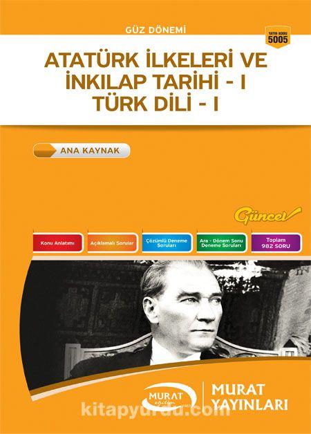 Atatürk İlkeleri ve İnkılap Tarihi -1 / Türk Dili -1 Güz Dönemi (Kod:5005) - Komisyon pdf epub