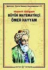 Büyük Matematikçi Ömer Hayyam