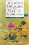 Hadislerde Peygamberimizin Sevdiği Müslüman