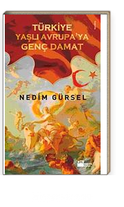 Türkiye & Yaşlı Avrupa'ya Genç Damat