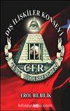 Dış İlişkiler Konseyi & CFR Türk Bilderbergleri