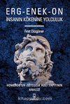 Erg-Enek-On İnsanın Kökenine Yolculuk & Homeros'un Odysseia Adlı Yapıtının Analizi