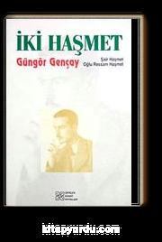 İki Haşmet & şair Haşmet Oğlu Ressam Haşmet