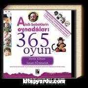 Akıllı Bebeklerin Oynadıkları 365 Oyun (0-2 Yaş)