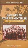 Harf İnkilabı ve Millet Mektepleri & 1928-1935 Kastamonu Örneği