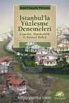 İstanbul'la Yüzleşme Denemeleri & Çeperler, Hareketlilik ve Kentsel Bellek
