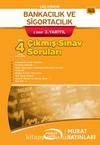 Bankacılık ve Sigortacılık 2. Sınıf 3. Yarıyıl Çıkmış Sınav Soruları (Kod:7833)