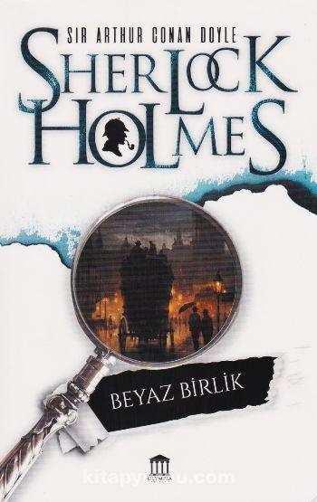 Sherlock Holmes / Beyaz Birlik