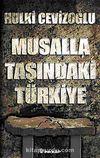 Musalla Taşında Türkiye