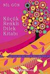 Küçük Renkli Dilek Kitabı & Para Dile Aşk Dile Sağlık Dile