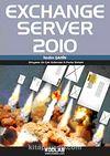 Exchange Server 2010 & Dünyanın En Çok Kullanılan E-Posta Sistemi