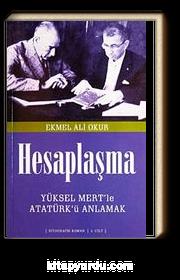 Hesaplaşma & Yüksel Mert'le Atatürk'ü Anlamak