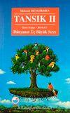 Tansık Dünyanın Üç Büyük Sırrı-II. Kitap