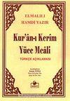 Kuran-ı Kerim Yüce Meali Türkçe Açıklaması Metinsiz (Cep Boy) (Meal010)