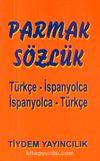Parmak Sözlük / Türkçe-İspanyolca