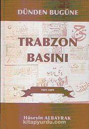 Dünden Bugüne Trabzon Basını 1869-2009 (4 Cilt Takım)