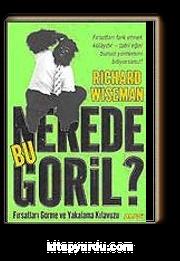 Nerede Bu Goril / Fırsatları Görme ve Yakalama Kılavuzu