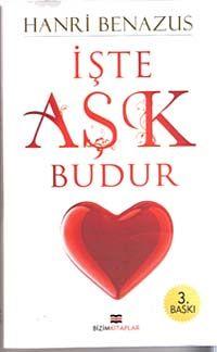 İşte Aşk Budur - Hanri Benazus pdf epub