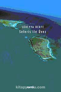 Seferis ile Üvez - Süreyya Berfe pdf epub