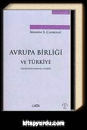Avrupa Birliği ve Türkiye & Uluslarüstü Sistemle Ortaklık