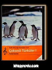 Çoksesli Türküler I: Halk Müziği Koroları İçin