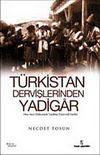 Türkistan Dervişlerinden Yadigar