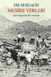 Mesire Yerleri / Paramparça Bir Roman