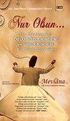 Nur Olsun & Hz. Mevlana'nın Özlü Sözlerinden ve Şiirlerinden En Güzel Seçmeler