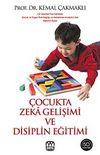 Çocukta Zeka Gelişimi ve Disiplin Eğitimi