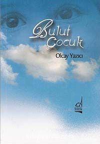 Bulut Çocuk - Olcay Yazıcı pdf epub