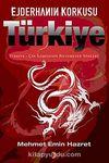 Ejderhanın Korkusu Türkiye & Türkiye-Çin İlişkilerinin Bilinmeyen Yönleri
