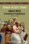 Yunan Felsefe Tarihi -1 & Sokrates Öncesi İlk Filozoflar ve Pythagorasçılar
