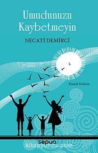 Umudunuzu Kaybetmeyin - Necati Demirci pdf epub