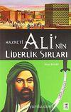 Hz. Ali'nin Liderlik Sırları