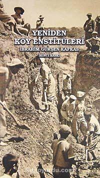 Yeniden Köy Enstitüleri - İbrahim Gürşen Kafkas pdf epub