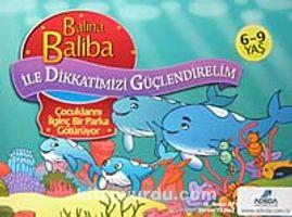Balina Baliba Çocuklarını İlginç Bir Parka Götürüyor / Balina Baliba ile Dikkatimizi Güçlendirelim - Dr. Hasan Ay pdf epub