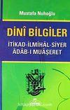 Dini Bilgiler & İtikad - İlmihal - Siyer - Adab - Muaşeret