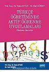 Türkçe Öğretiminde Aktif Öğrenme Uygulamaları (Dinleme Becerisi)