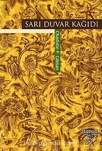 Sarı Duvar Kağıdı - Charlotte P. Gilman pdf epub