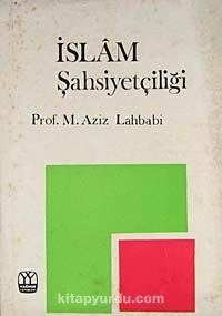 İslam Şahsiyetçiliği (5-E-7)