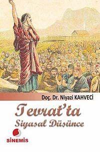 Tevrat'ta Siyasal Düşünce - Prof. Dr. Niyazi Kahveci pdf epub