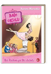 Bale Okulu 8 / Bir  Romeo'ya İki Juliet